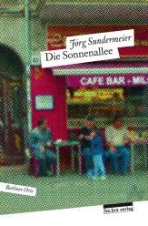 Jörg Sundermeier Die Sonnenallee
