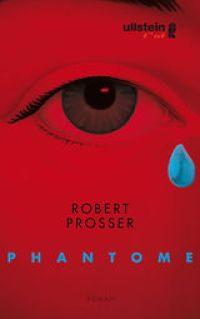 Rober Prosser: Phantome