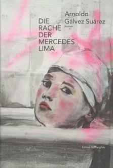 Arnoldo Gálvez Suárez: Die Rache der Mercedes Lima. Cover