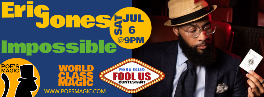 Impossible with Eric Jones | July 6th