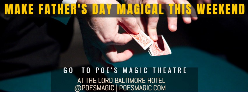 Make Father's Day Magical this Weekend