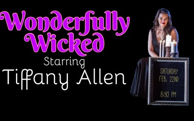 Wonderfully Wicked Magic with Tiffany Allen