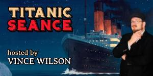 The Titanic Virtual Séance
