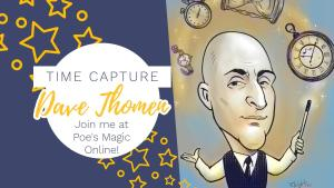 Time Capture with Dave Thomen