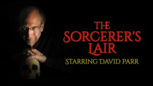 The Sorcerer's Lair with David Parr