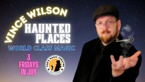 Haunted Places with Vince Wilson @ Poe's Magic Theatre | Baltimore | MD | US