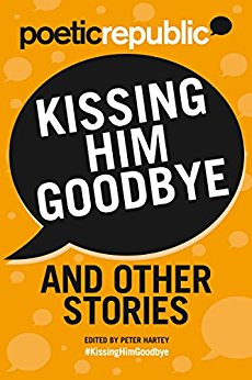 Kissing Him Goodbye and Other Stories Kindle Edition by Glenda Cooper (Author),‎ S.E. Crowder (Author),‎ Leslie Roberts (Author),‎