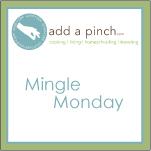 Mingle Monday