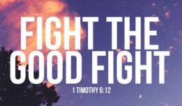 ~ CHRISTian poetry by deborah ann ~Fight the Good Fight- IBible Verse