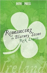 Romancing the Blarney Stone by Rick Lupert
