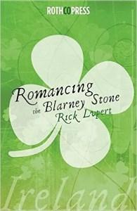 Romancing the Blarney Stone by Rick Lupert