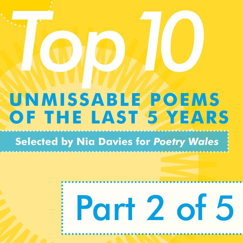 10 Unmissable Poems from the last 5 years (Part 2 of 5) – Poetry Wales
