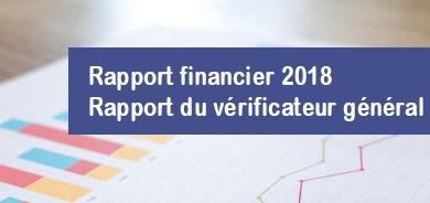 Dépôt des rapports financier 2018 et du vérificateur général