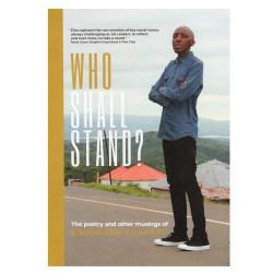 Who Shall Stand - Sbo Vilakzai