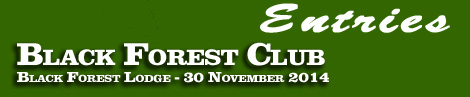 Black Forest Club, Black Forest Lodge, 30 November 2014, entries and form