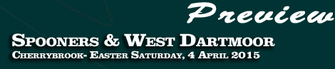 Preview: Spooners & West Dartmoor Point-To-Point, Cherrybrook, nr Tavistock, Saturday 4th April 2015