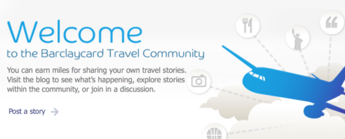 Barclaycard Travel Community lets you earn miles/points by sharing your travel stories