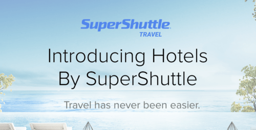 Super Shuttle is launching Hotels by SuperShuttle