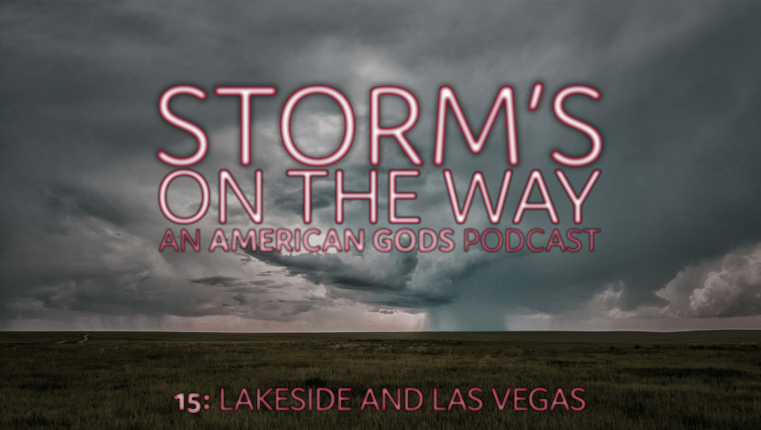 Storm's On The Way 15: Lakeside And Las Vegas