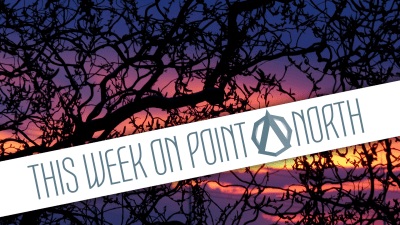 This Week On Point North: April 23rd