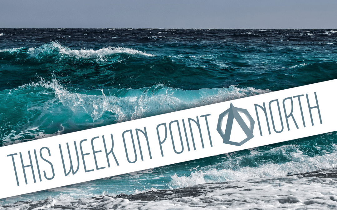 This Week On Point North: July 30th