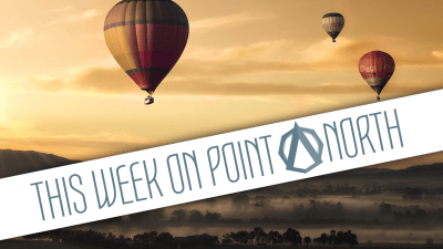 This Week On Point North: July 16th