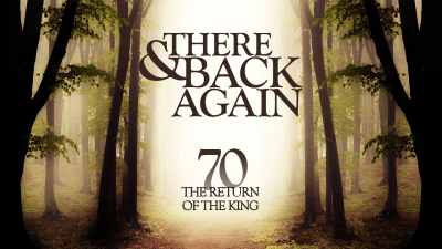 There And Back Again 70: The Return Of The King