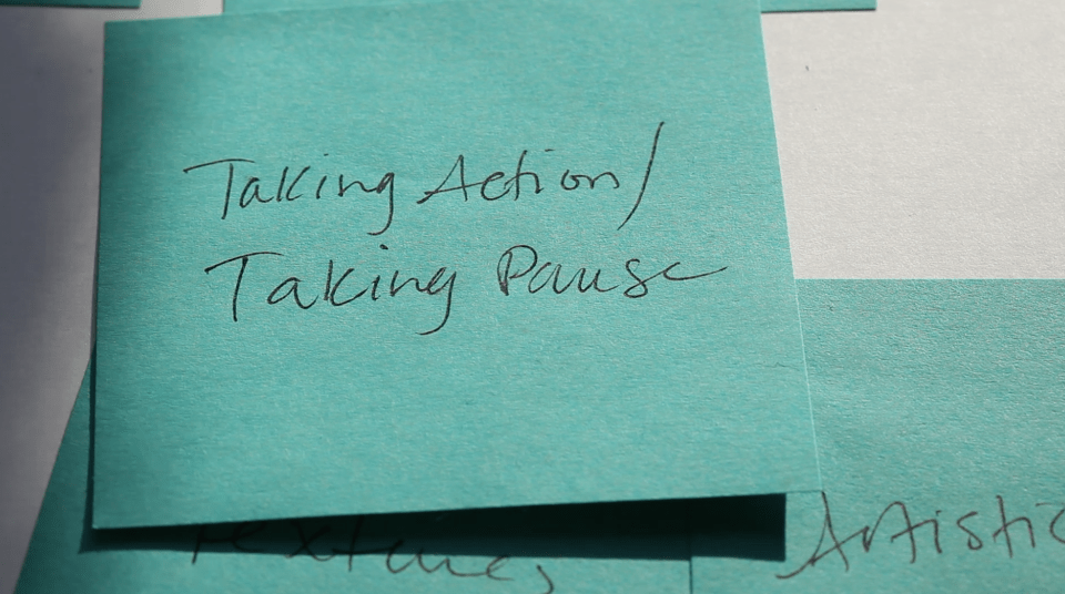 Taking Action Taking Pause Post It