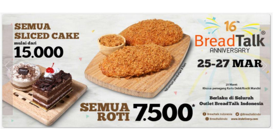 Beli Roti Di Breadtalk Cuma Rp7500 25 27 Maret 2019
