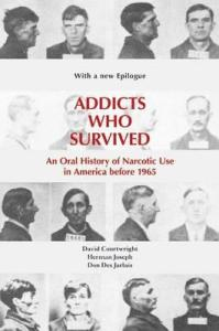 addicts-who-survived-an-oral-history-of-narcotic-use-in-america-before-1965