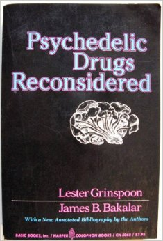 Psychedelic Drugs Reconsidered (via amazon.com)