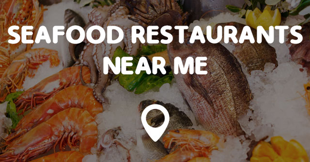 Seafood Rest Near Me
