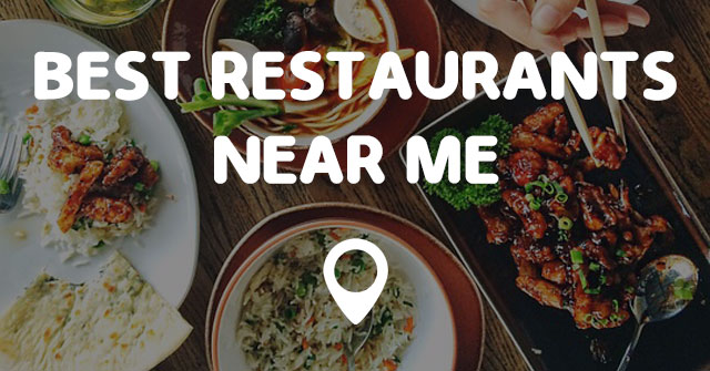 Highest Rated Restaurants Near Me