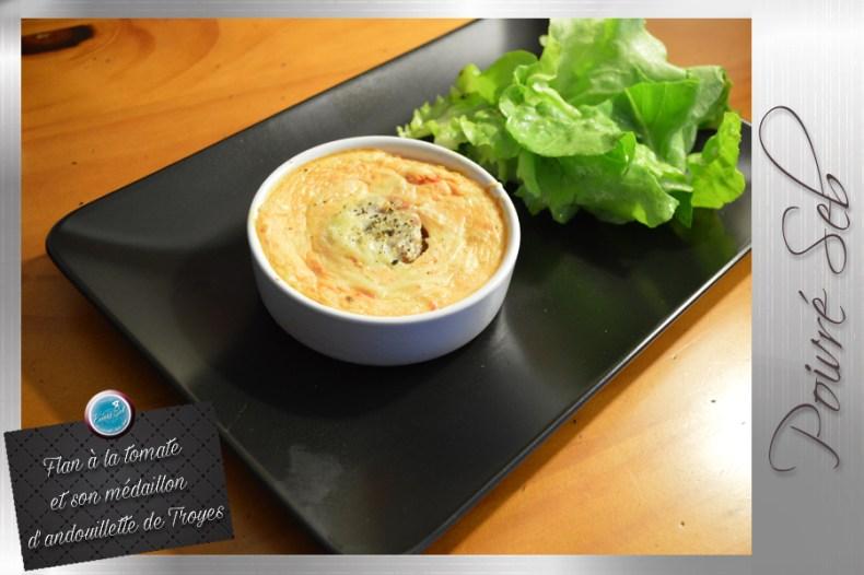 Flan à la tomate et son médaillon d'andouillette de Troyes 2