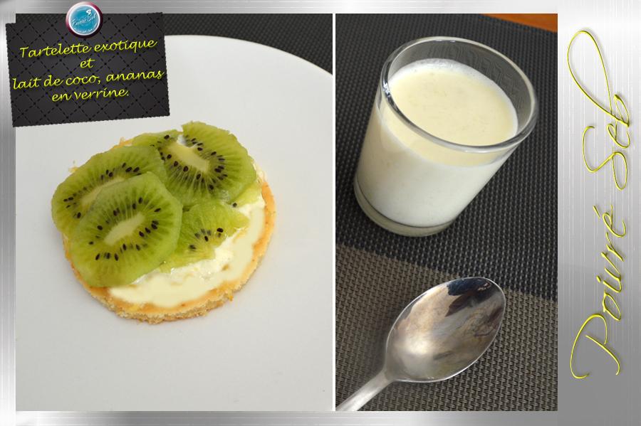 Tartelette exotique et lait de coco ananas en verrine_Principal