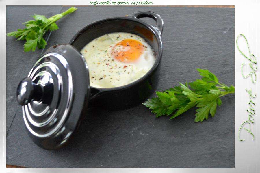 œufs cocotte au Boursin en persillade