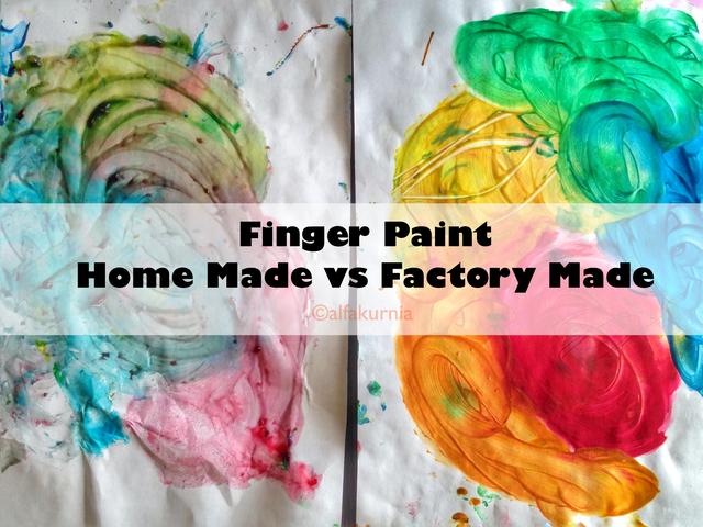 Finger Paint: Homemade vs Factory Made
