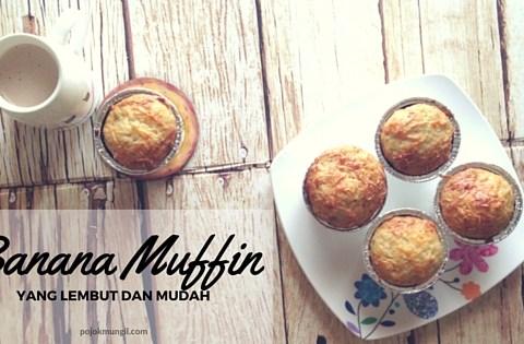 muffin, banana muffin, muffin pisang, banana yoghurt muffin, muffin pisang dengan yoghurt
