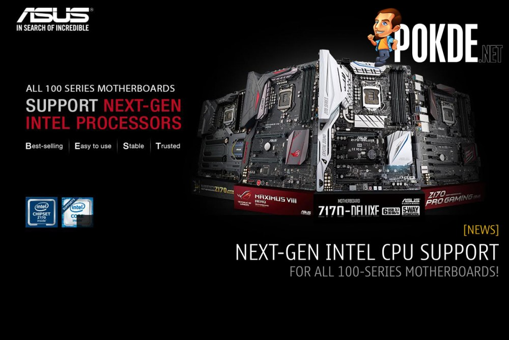 ASUS 100-series motherboards are ready for LGA1151 Kaby Lake CPUs