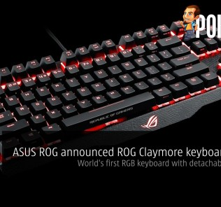 ASUS ROG announced ROG Claymore keyboard series — world's first RGB keyboard with detachable numpad 25