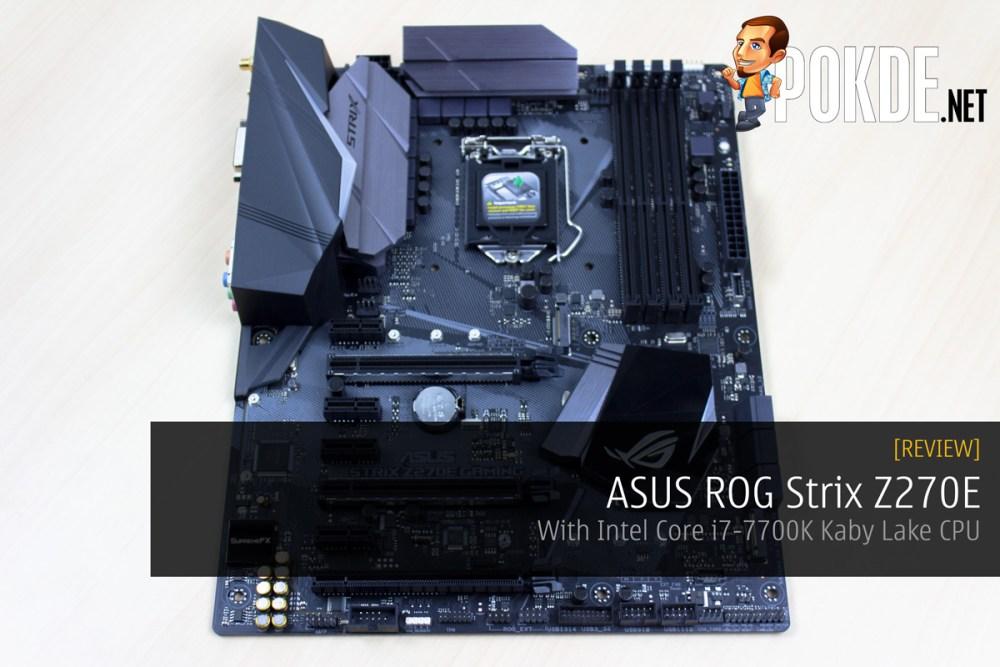 ASUS ROG Strix Z270E Review + Intel Core i7-7700K Kaby Lake CPU 21