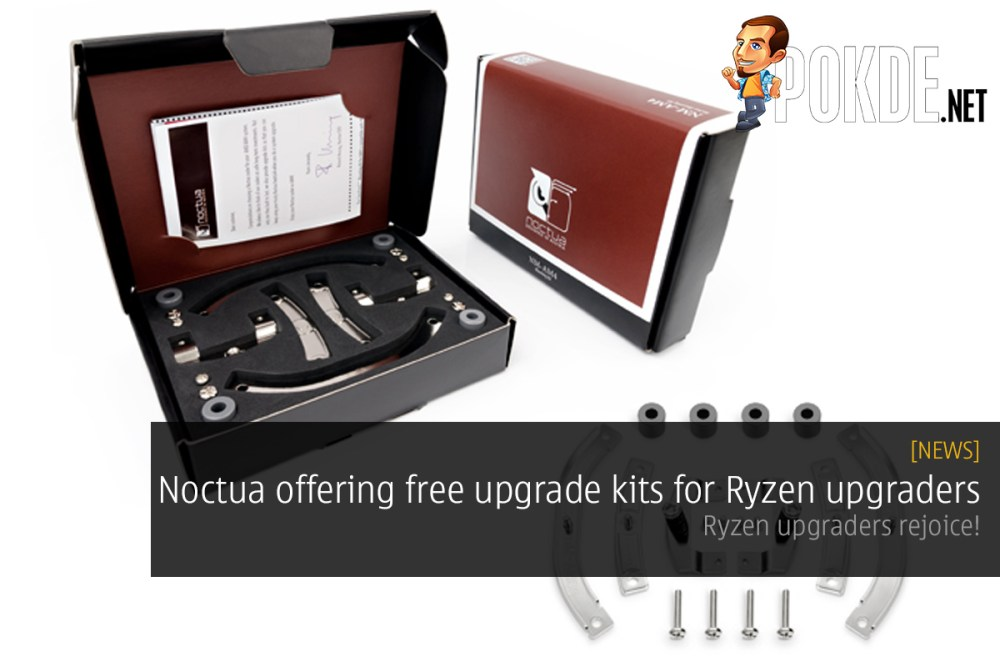 Noctua offering free upgrade kit for Ryzen upgraders 21