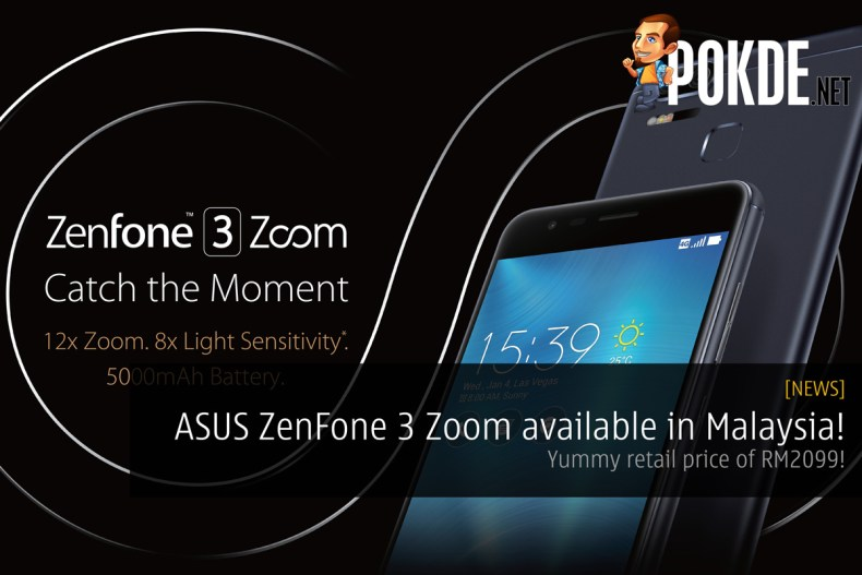 ASUS ZenFone 3 Zoom (ZE553KL) is now available in Malaysia ...