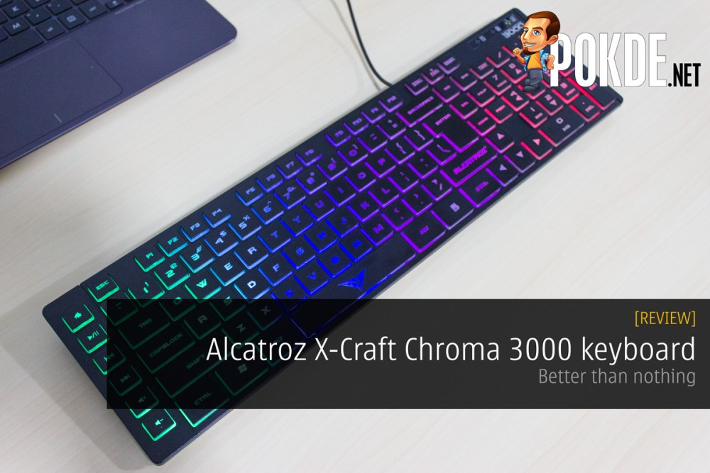 Alcatroz X-Craft Chroma 3000 keyboard review — Better than