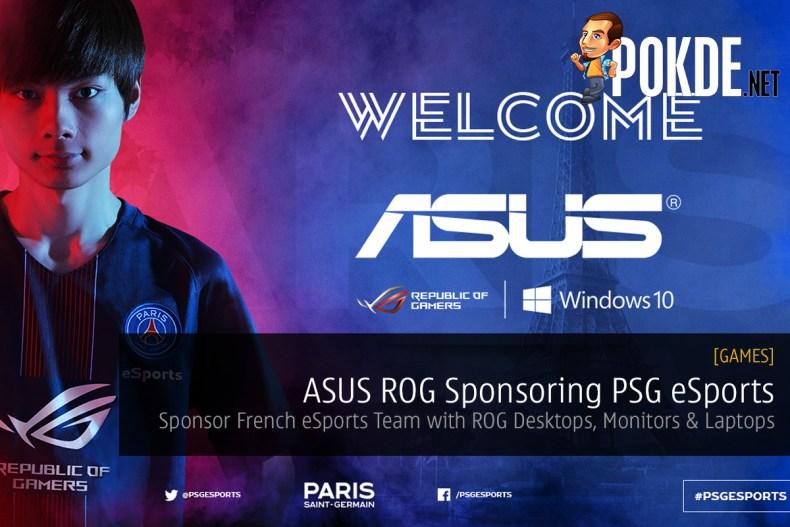 ASUS Republic Of Gamers Sponsoring PSG ESports Sponsor French