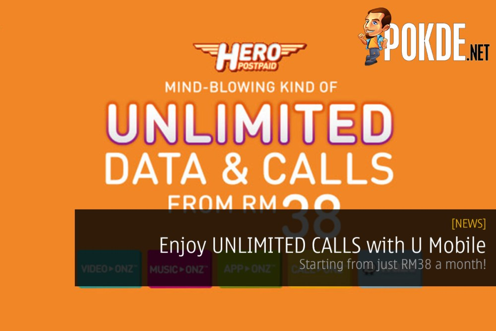 Enjoy UNLIMITED CALLS with U Mobile at just RM38 a month
