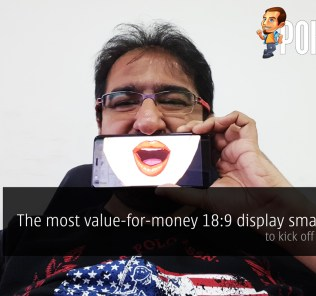 The best value-for-money 18:9 display smartphone to kick off your 2018! 32