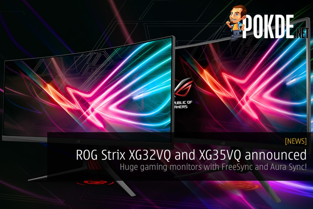 ROG Strix XG32VQ and XG35VQ announced; huge gaming monitors with FreeSync and Aura Sync! 31