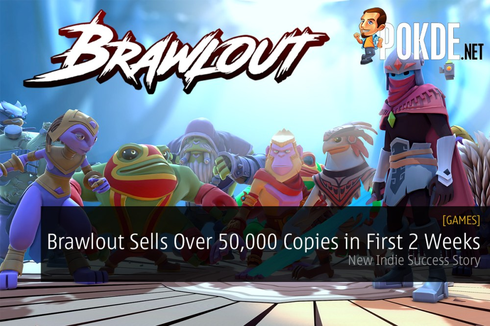 Brawlout Sells Over 50,000 Copies in First 2 Weeks