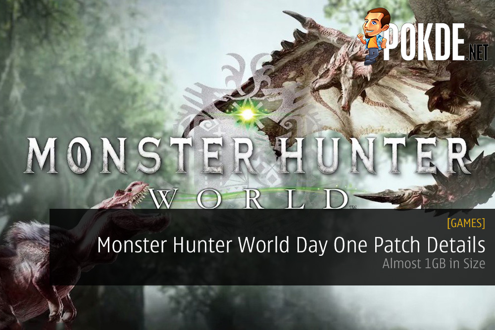 Monster Hunter World Day One Patch Details